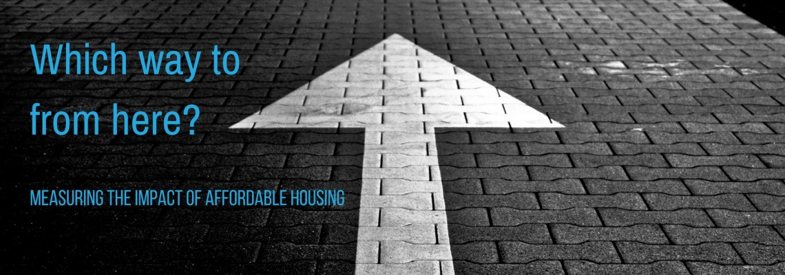 Affordable housing policy through the looking glass – where are we going?