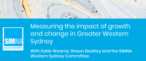 SIMNA WS Event: Measuring the impact of growth and change in Greater Western Sydney